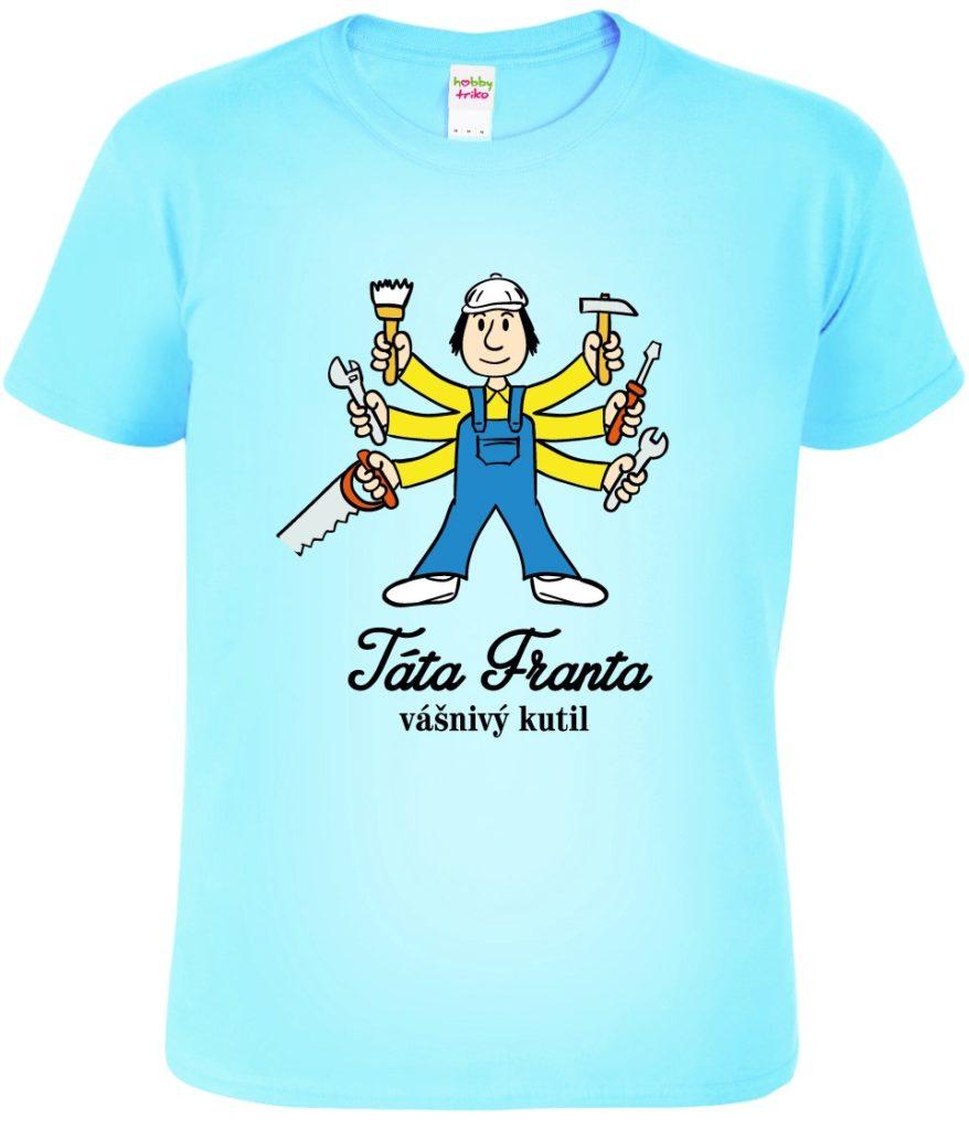 Vtipné tričko pro tátu
